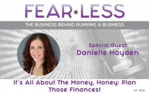 It's All About The Money, Honey_ Plan Those Finances! - Danielle Hayden