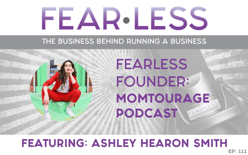 Fearless Founder - Ashley Hearon Smith