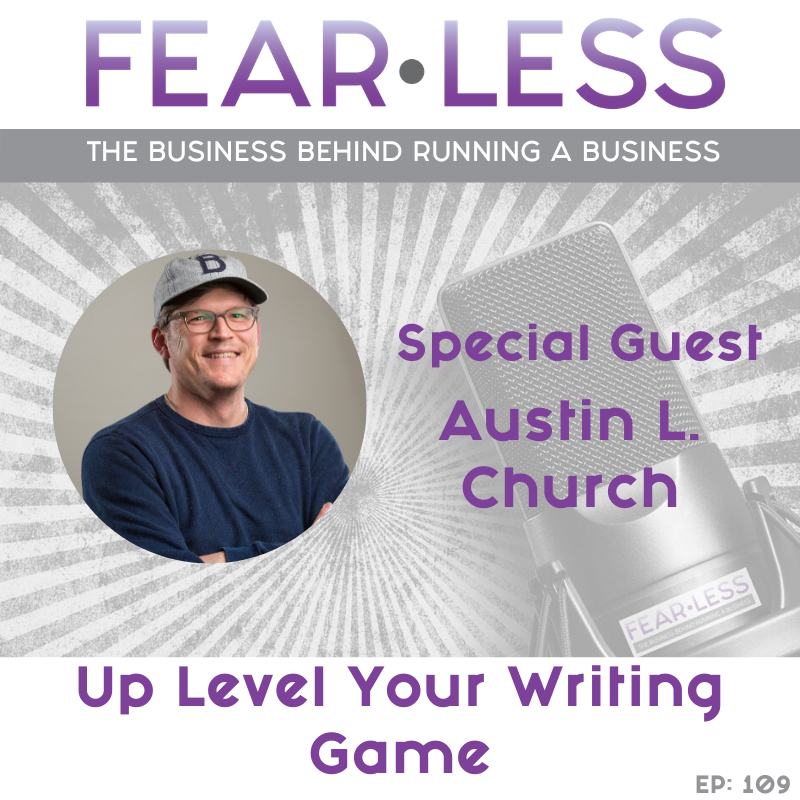Up Level Your Writing Game - Austin L. Church