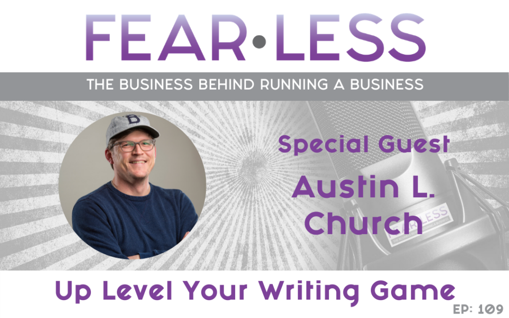 Up Level Your Writing Game - Austin L Church