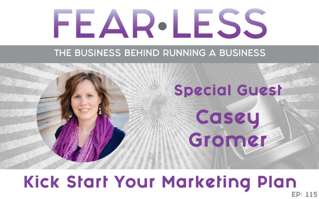 Kick Start Your Marketing Plan - Casey Gromer
