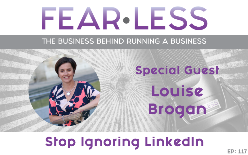 Stop Ignoring LinkedIn - Louise Brogan