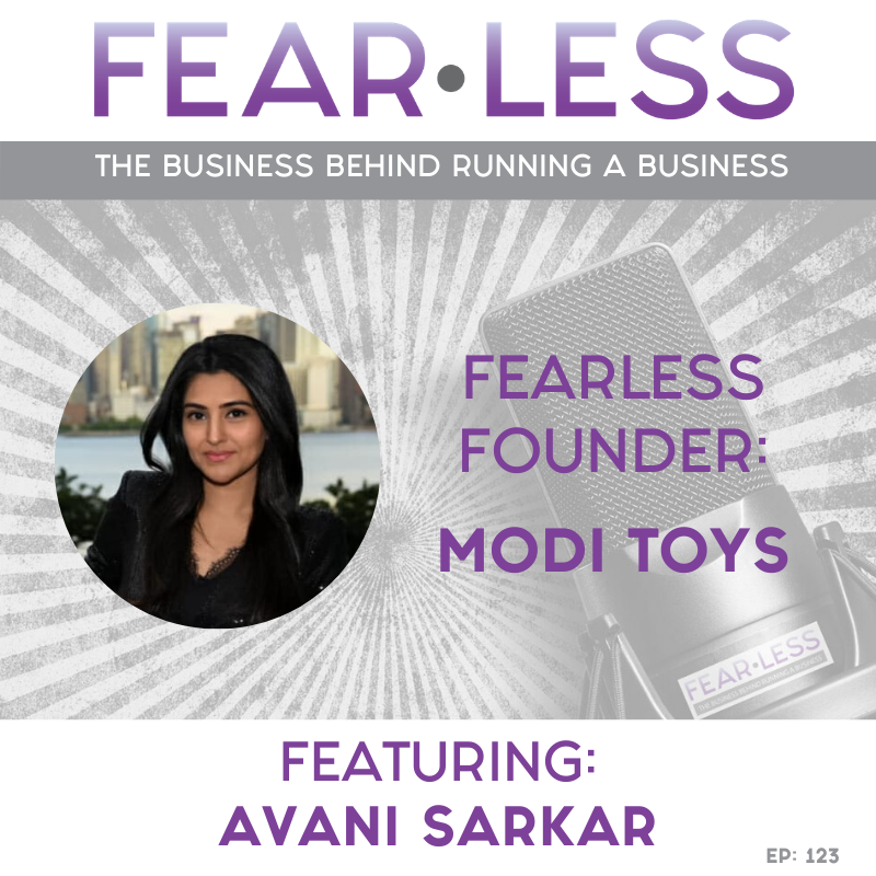Fearless Founder - Avani Sarkar of Modi Toys