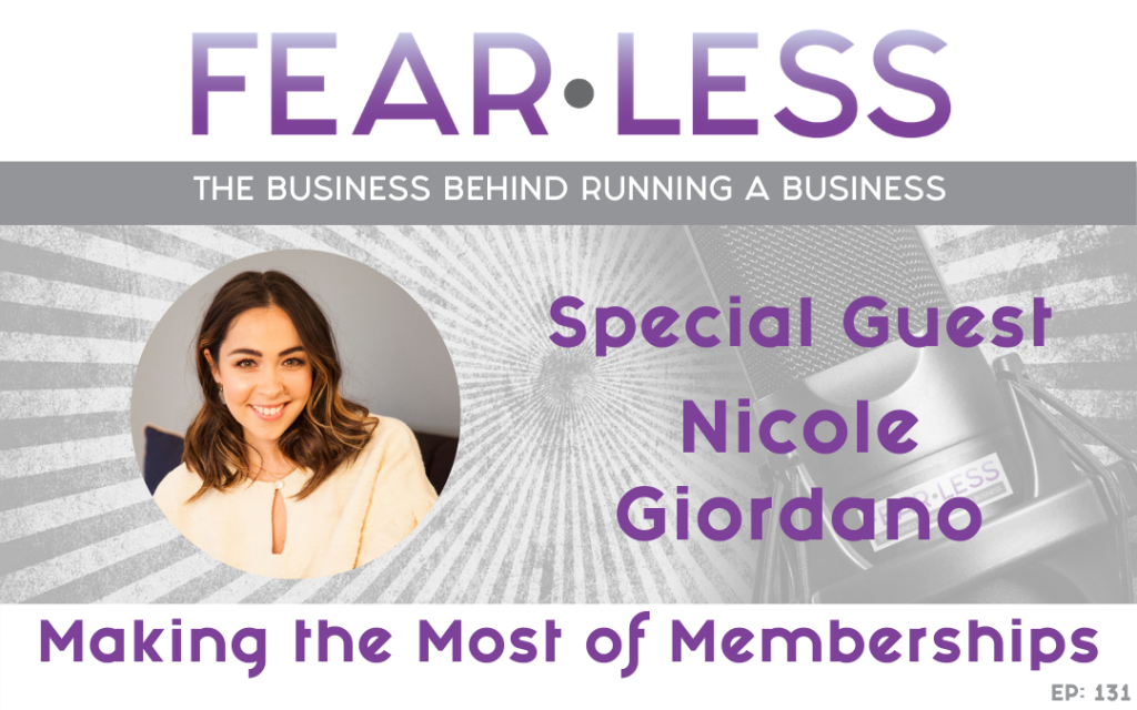 Nicole Giordano - Making the Most of Memberships