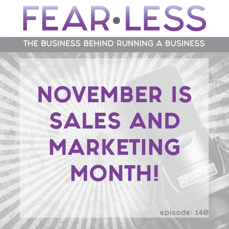 November is Sales and Marketing Month!
