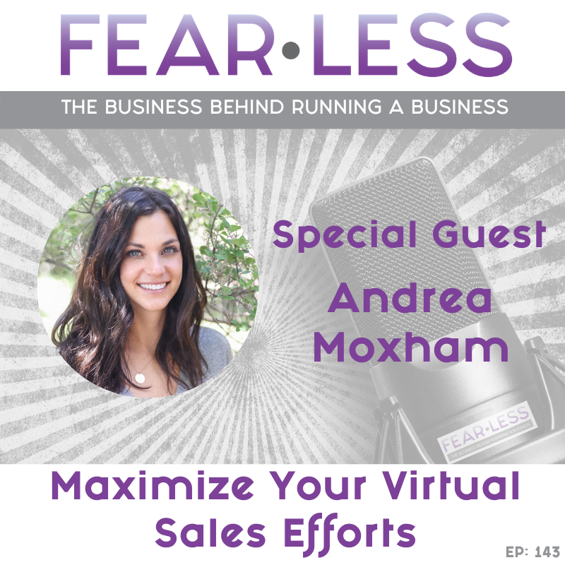 Andrea Moxham - Maximize Your Virtual Sales Efforts