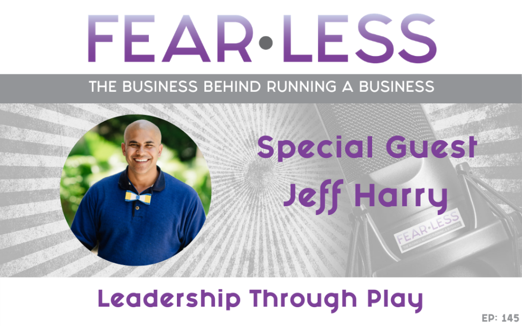 Jeff Harry - Leadership Through Play