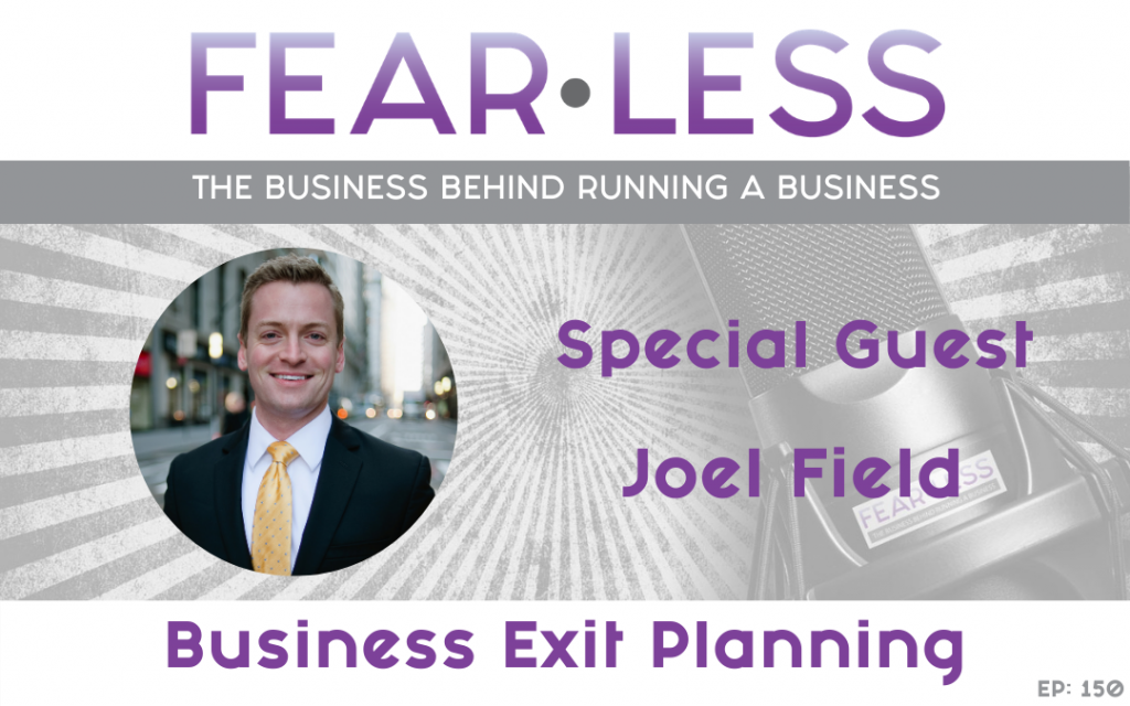 Joel Field - Business Exit Planning